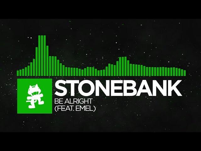Hard Dance Stonebank Be Alright feat EMEL Monstercat Release