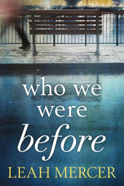 Who We Were Before - Leah Mercer
