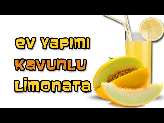 Ev Yapımı KAVUNLU Limonata(Mükemmel Lezzet)