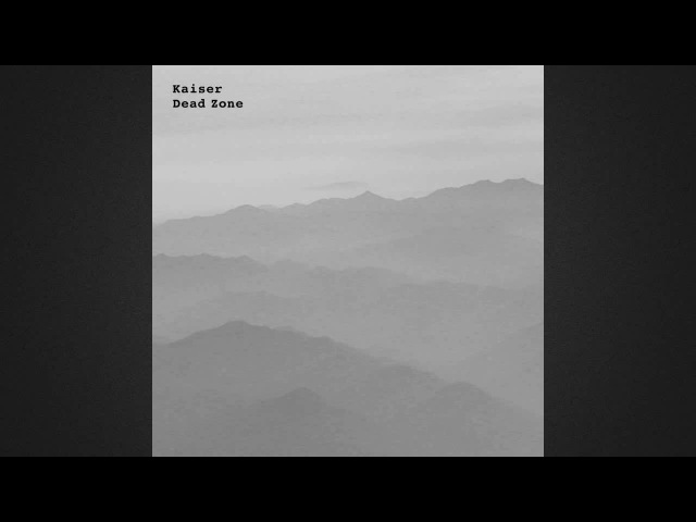 Kaiser Dead Zone Oliver Deutschmann Warfare Treatment WUNDERBLOCK RECORDS