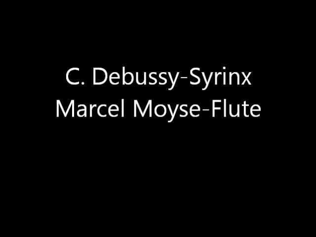 C Debussy Syrinx Marcel Moyse