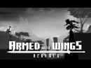 Armed with Wings Rearmed = Из этого выйдет что то интересное =