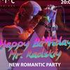 New Romantic Party - Happy Birthday Mr. Radskiy