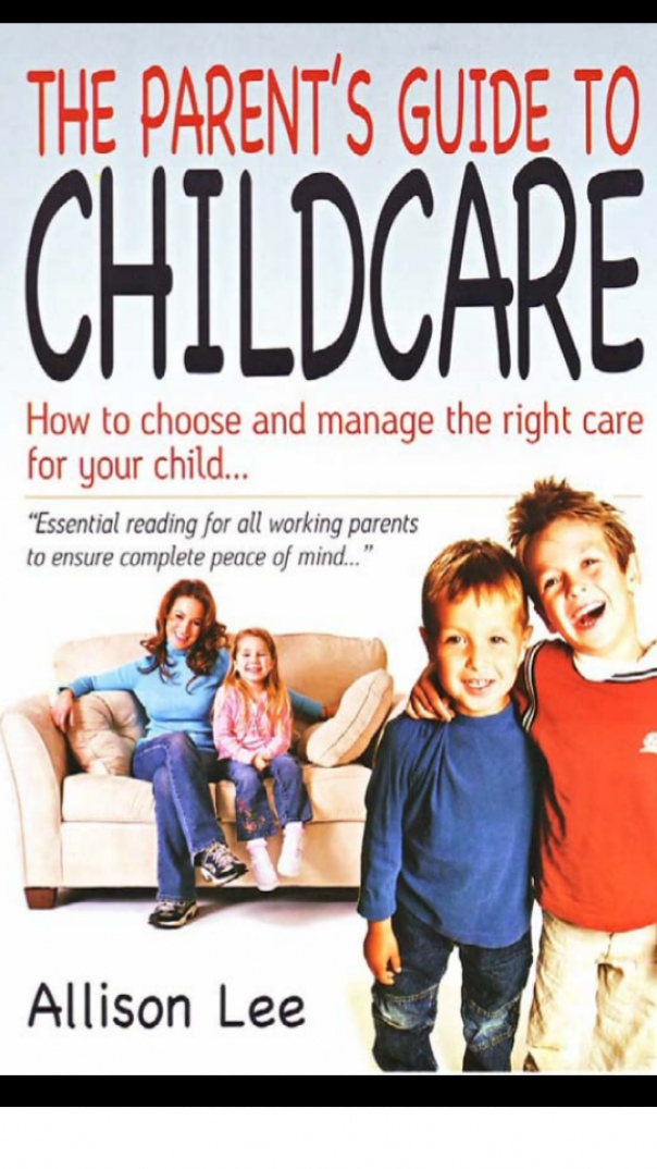 The Parent Guide to Childcare How