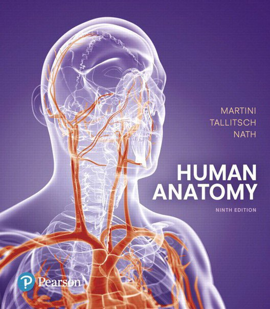 Human Anatomy, 9th Edition