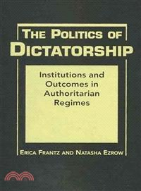 Erica Frantz Natasha M Ezrow-The Politics of Dictatorship Institutions and Outcomes in Authoritarian Regimes -Lynne Rienn