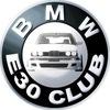 BMW E30 Club / Клуб любителей БМВ Е30