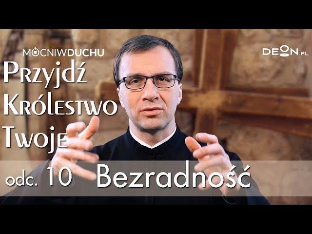 Przyjdź Królestwo Twoje odc 10 Bezradność o Remigiusz Recław SJ