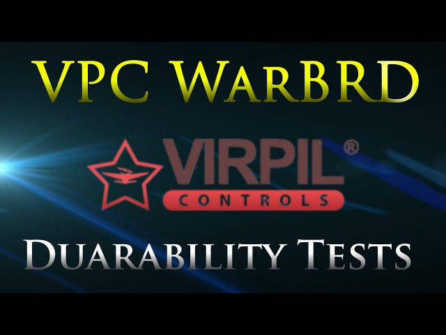 VPC WarBRD Base Prototype. Durability Tests.