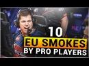 TOP 10 EU SMOKES by PRO CS:GO PLAYERS 2