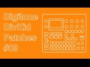Elektron Digitone DivKid Patches 03 Dual Layer Melodies Bells Bass Transient Rich Riffs
