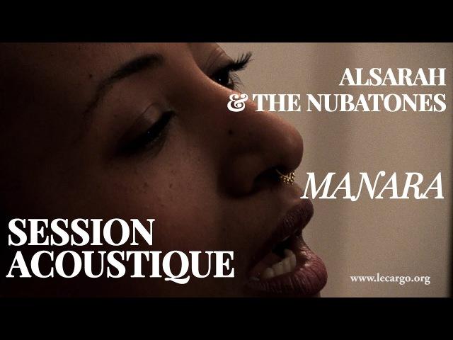 Alsarah The Nubatones - Manara (Session Acoustique)
