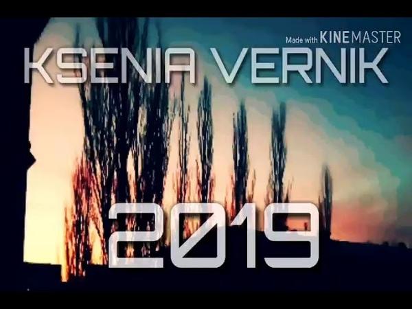 Ksenia Vernik 2019 Original Mix