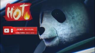 KOZMIX - Kis világ ( DON PANDA Official Remix ) [2019]