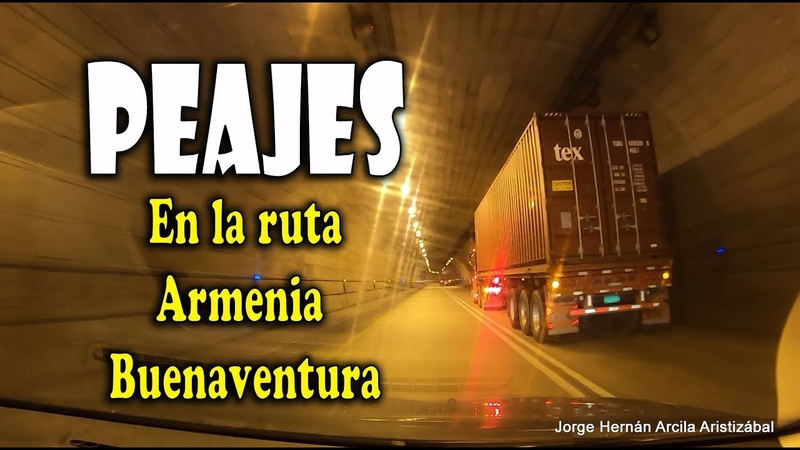 Peajes en la Ruta ARMENIA BUENAVENTURA