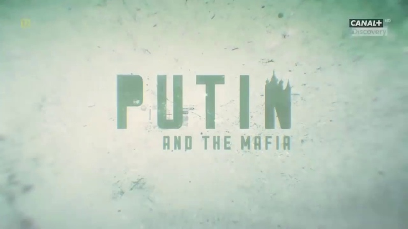 Putin Mafia 2018 Lektor PL FILM DOKUMENTALNY