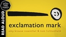 Exclamation Mark | Read Aloud Story for Kids