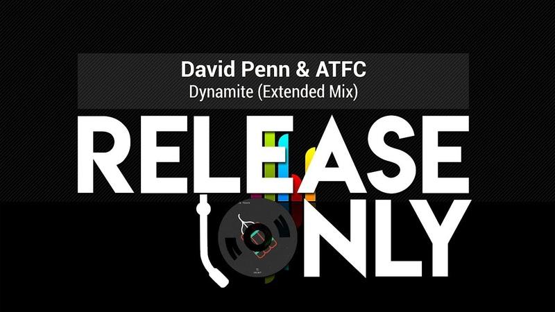 David Penn ATFC Dynamite Extended Mix