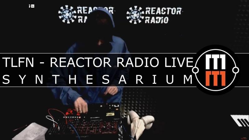 TLFN REACTOR RADIO LIVE