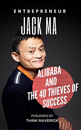 Think Maverick, Winson Ng] Entrepreneur  Jack Ma