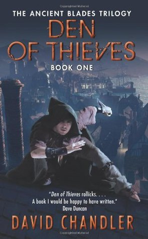 David Chandler] Den of Thieves The Ancient Blade