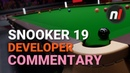Snooker 19 on Nintendo Switch - Exclusive Dev Commentary