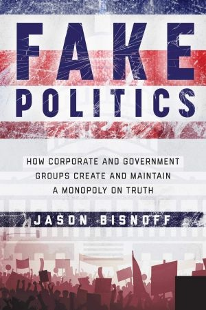 Fake Politics - Jason Bisnoff