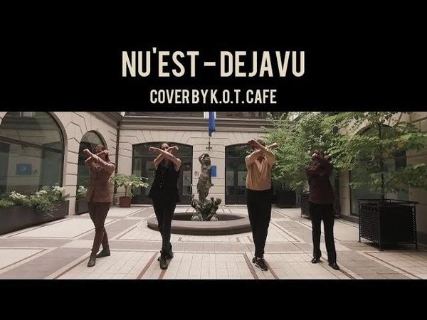 K O T Cafe NU'EST W Dejavu dance cover смотреть онлайн без регистрации