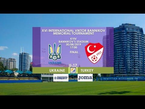 UKRAINE - TURKEY | FINAL | U17 | XVI INTERNATIONAL VIKTOR BANNIKOV MEMORIAL TOURNAMENT