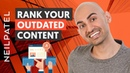 How to Rank Your Old Content And Start Ranking for Hundreds Of New Keywords