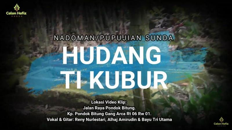 NADOMAN PUPUJIAN SUNDA HUDANG TI KUBUR Kp Pondok Bitung Gang Arca Rt 06 Rw 01
