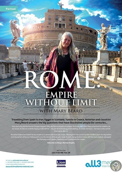 Безграничная Римская империя с Мэри Бирд В центре сюжета захватывающее и познавательное путешествие Мэри Бирд по странам, которые появились на огромной территории, когда-то целиком