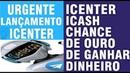 【EXCHANGE ICENTER ICASH】☛ Formas de ganhos tokens grátis | Como ganhar 100 tokens grátis