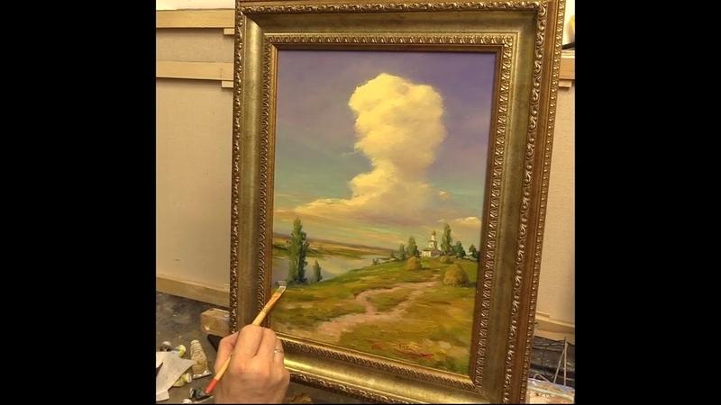 Облако над рекой Этюд The cloud over the river Etude Живопись маслом на холсте