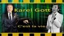 Karel Gott C'est la vie Се ля ви