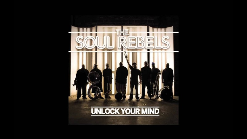 The Soul Rebels We Gon' Take Your Body