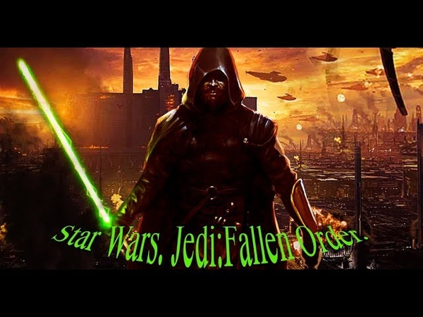 Star Wars Jedi Fallen Order - Deluxe Edition (2019).Веселое прохождение. 9.