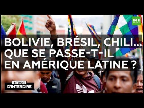 Interdit d'interdire Bolivie Brésil Chili Que se passe t il en Amérique Latine