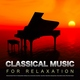 Classical Music For Relaxation, Relaxing Classical Music, Classical Piano - Moonlight Sonata - Beethoven - Classical Music for Relaxation - Classical Piano