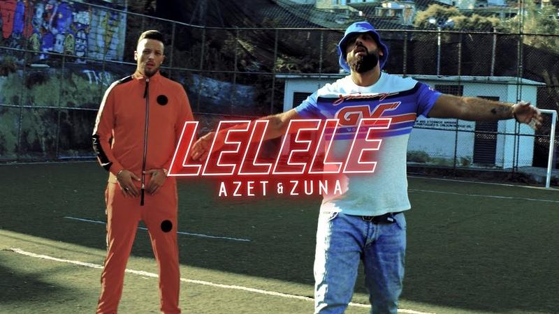 AZET ZUNA LELELE prod by LUCRY