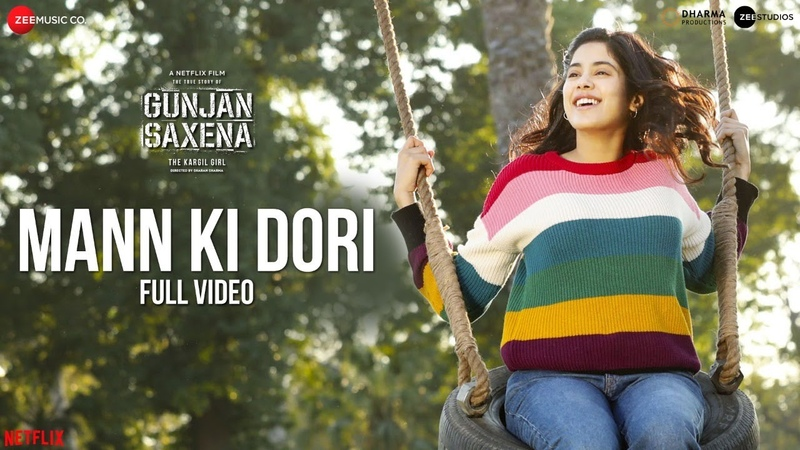 Mann Ki Dori Full Video Gunjan Saxena Janhvi Kapoor Armaan Malik Amit Trivedi Kausar Munir