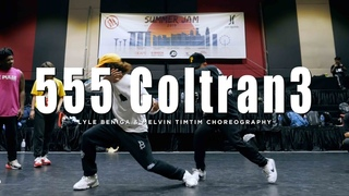 Y2 - 555 Coltran3   Lyle Beniga & Melvin Timtim Choreography  