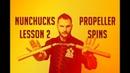 Nunchucks Lesson 2 - Propeller Spins