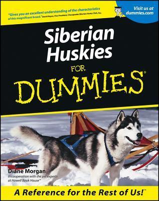 (Dummies) Morgan, Diane - Siberian Huskies for Dummies(r)