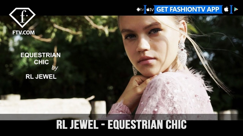 RL Jewel Presents Equestrian Chic | FashionTV | FTV