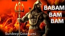 Babam Bam Bam Shiv Shankar Shambhu Kaal Ke Hai Mahakal Sundeep Gosswami Original Song HD