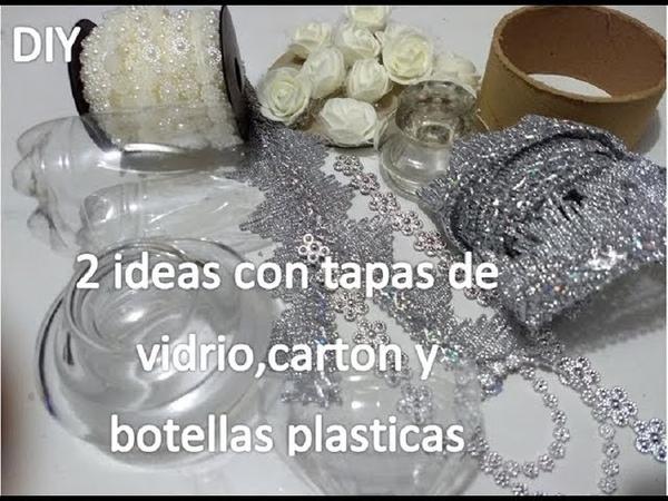 DIY 2 ideas con tapas de vidrio ,cartón y botellas plásticas recicladas