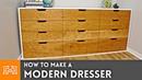 How to Make a Modern Dresser Woodworking