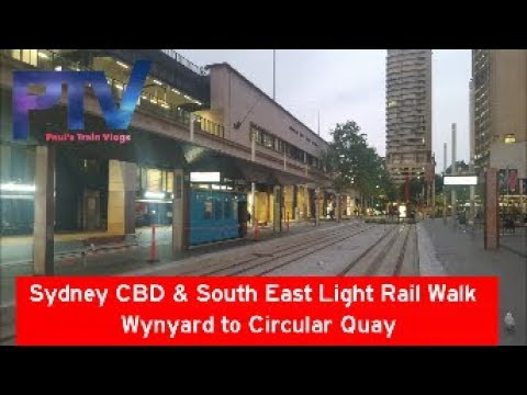 Paul's Train Vlog 789 Sydney CBD South East Light Rail Walk Wynyard to Circular Quay