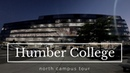 Humber College North Campus Tour
